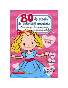 80 de pagini de activitati amuzante. Distreaza-te impreuna cu printesele!